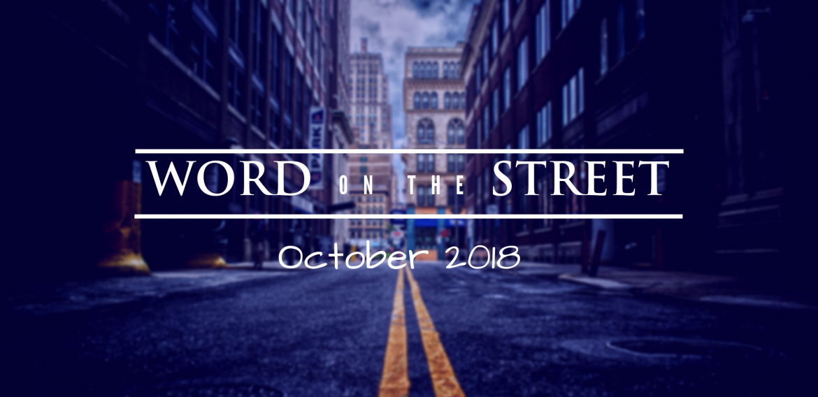 Word on the Street: October 2018